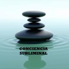 CONCIENCIA SUBLIMINAL