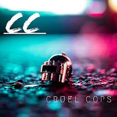 Cruel Cops