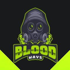 BLOOD WΛYS