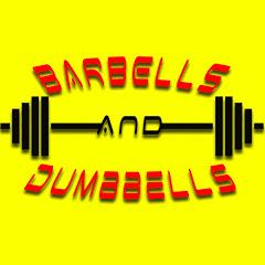 Barbells and Dumbbells