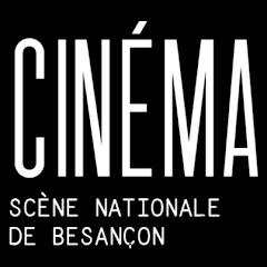 Ciné Scène nationale Besançon