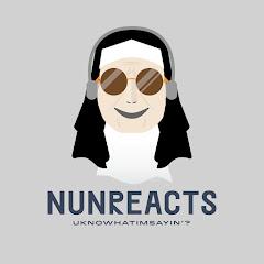NunReacts