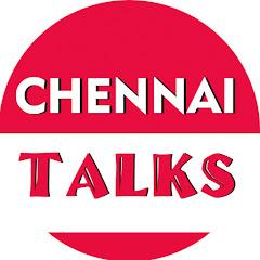 Chennai Talks