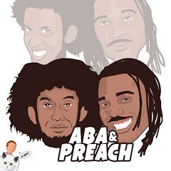 Aba & Preach