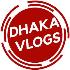Dhaka Vlogs