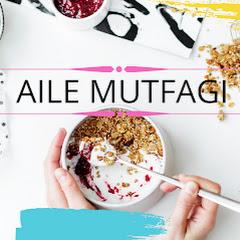 Aile Mutfagi.