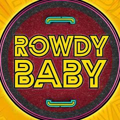 Rowdy Baby
