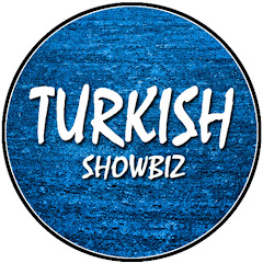 Turkish Showbiz