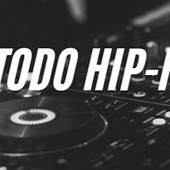 Todo Hip-Hop
