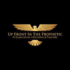 Up Front In The Prophetic Radio