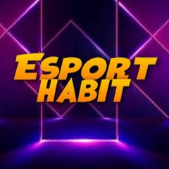Esport Habit