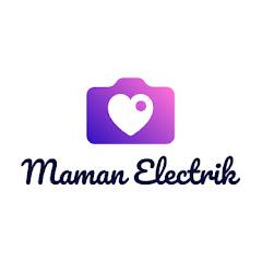 Maman Electrik