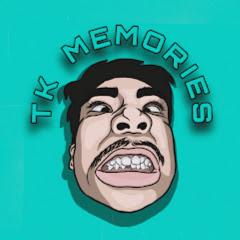 TK Memories