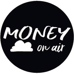 MONEY on air