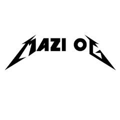 Mazi OG