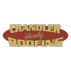 Chandler Family Roofing