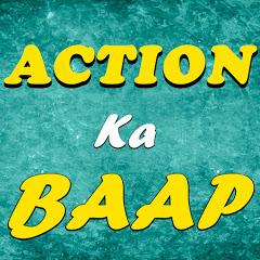 Action Ka Baap