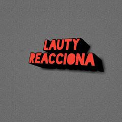 LAUTY REACCIONA