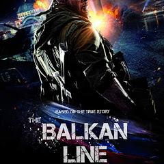 The Balkan Line full movie,2019