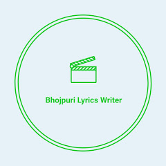 Bhojpuri Lyrics Writer