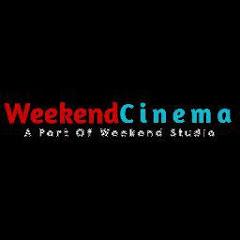 Weekend Cinema