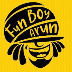 FUN BOY ARUN