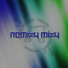 Remixy Mixy