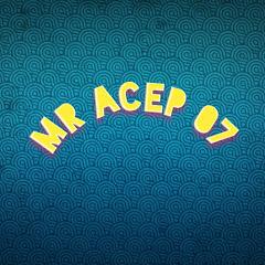 Mr Acep 07