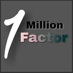 1 Million Factor