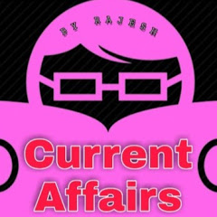 Current Affairs by RAJESH