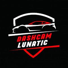 Dashcam Lunatic