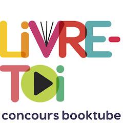 Livre-toi : concours booktube