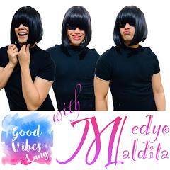 Good Vibes Lang With Medyo Maldita