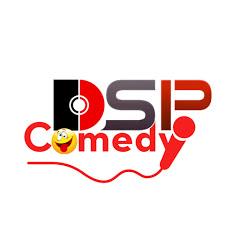 DSP COMEDY