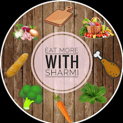 Eat More With Sharmi