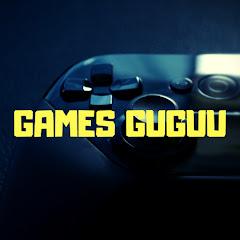 Games gugu