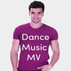 Dance Music MV
