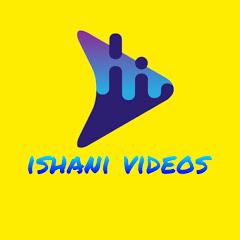 ishani videos