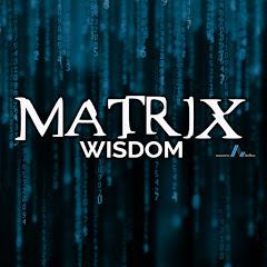 Matrix Wisdom