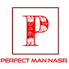 Perfect Man Nasr