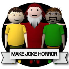 MAKE JOKE HORROR