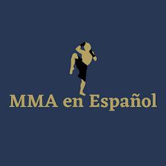 MMA en Español
