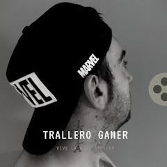 El Trallero gamer