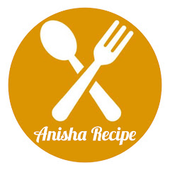 Anisha Recipe