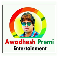 Awadhesh Premi Entertainment