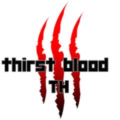 thirst blood TH
