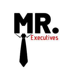 Mr. EXECUTIVES