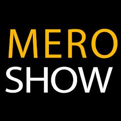 Mero show