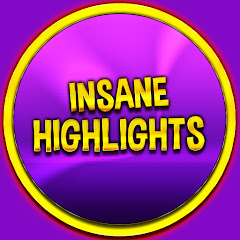 Insane Highlights