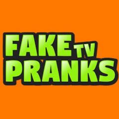 Fake Pranks TV